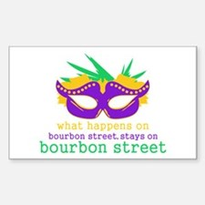 What Happens on Bourbon Street Decal