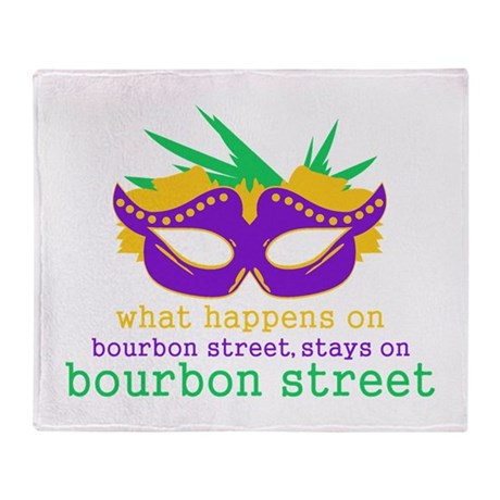 What Happens on Bourbon Street Throw Blanket