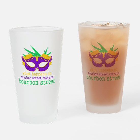 What Happens on Bourbon Street Drinking Glass
