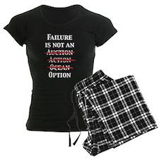 Failure is not an Option Pajamas