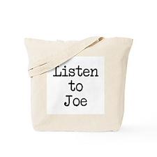 Listen to Joe Tote Bag