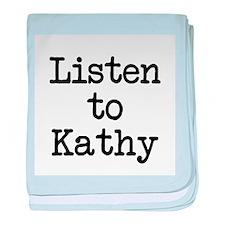 Listen to Kathy baby blanket