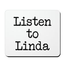 Listen to Linda Mousepad
