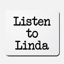 Listen to Linda Mousepad