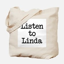 Listen to Linda Tote Bag