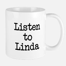 Listen to Linda Mug