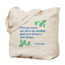 Never Too Old Tote Bag