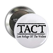 "TACT - Last Refuge Of The Witless 2.25"" Button (10"