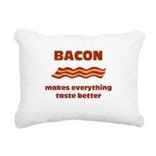 Bacon makes everything tastier Rectangular Canvas