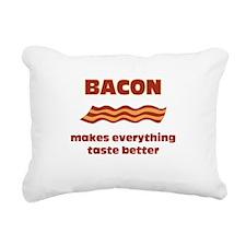 Bacon makes everything tastier Rectangular Canvas