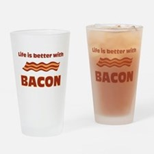 Life is better with Bacon.png Drinking Glass