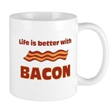 Life is better with Bacon.png Mug