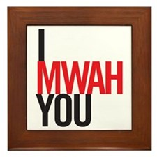 IMwahYou2.png Framed Tile