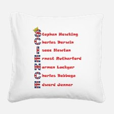 Science Thanks The English! Square Canvas Pillow