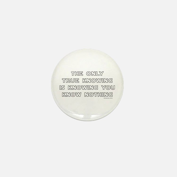 You Know Nothing-Socrates Mini Button