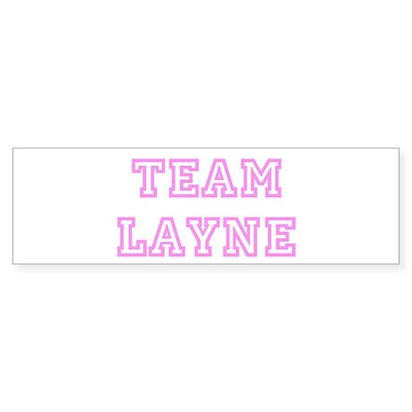 Pink team Layne Bumper Sticker