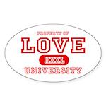 Love University Property Oval Sticker