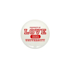 Love University Property Mini Button