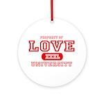 Love University Property Ornament (Round)