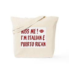 Kiss Me: Italian & Puerto Ric Tote Bag