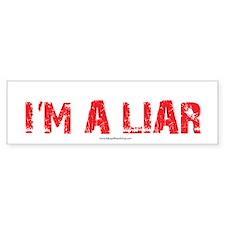 Im a Liar Bumper Sticker