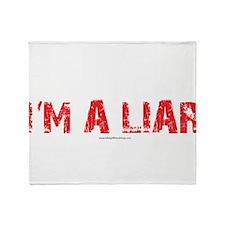 Im a Liar Throw Blanket