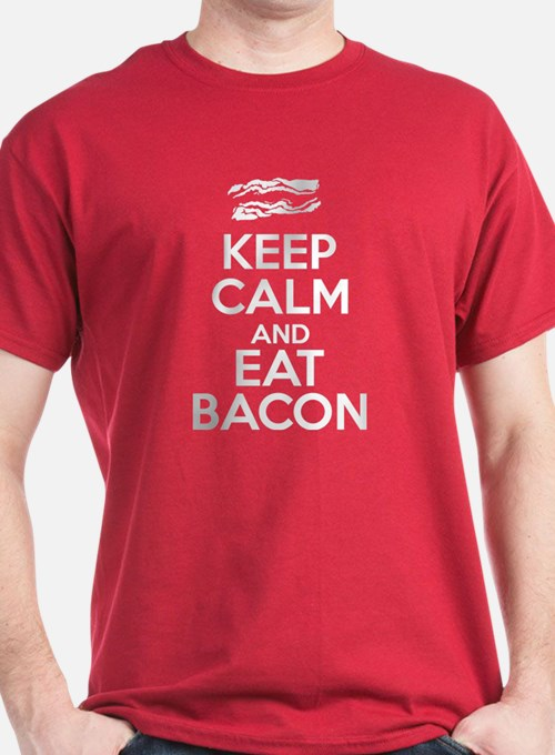 Keep Calm And Eat Bacon T Shirts Shirts Tees Custom