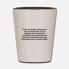 Rise of Atheism Quote Shot Glass