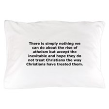 Rise of Atheism Quote Pillow Case