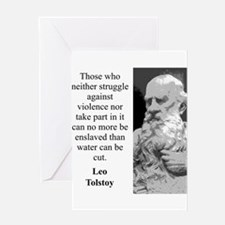 Those Who Neither Struggle - Leo Tolstoy Greeting