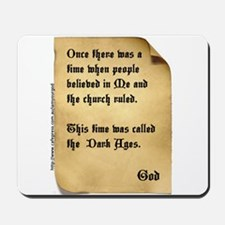 God and the Dark Ages Mousepad