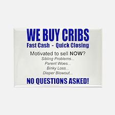 We Buy Cribs Rectangle Magnet