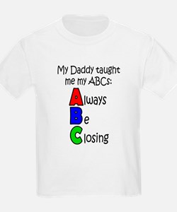 Always Be Closing - Daddy T-Shirt