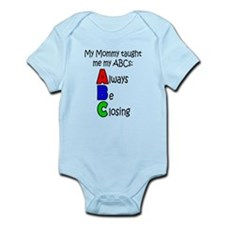 Always Be Closing - Mommy Infant Bodysuit