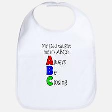 Always Be Closing - Dad Bib