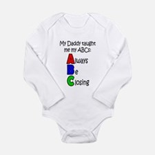 Always Be Closing - Daddy Long Sleeve Infant Bodys