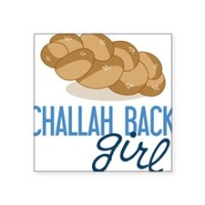 "Challah Back Girl Square Sticker 3"" x 3"""