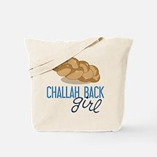 Challah Back Girl Tote Bag