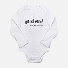 got real estate? Daddy Long Sleeve Infant Bodysuit