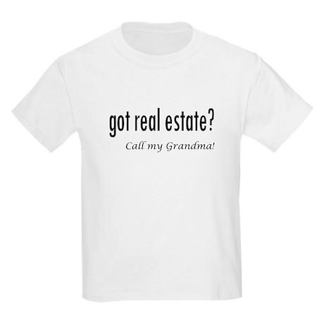 got real estate? Grandma Kids Light T-Shirt