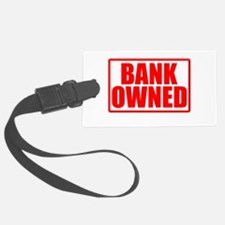 BANK OWNED Luggage Tag