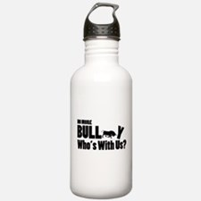 No More Bull Anti-Bullying Water Bottle