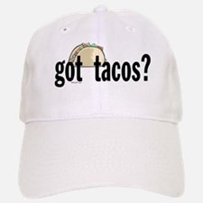 Got Tacos? Baseball Baseball Cap