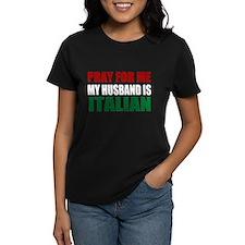 Pray Husband Italian Tee