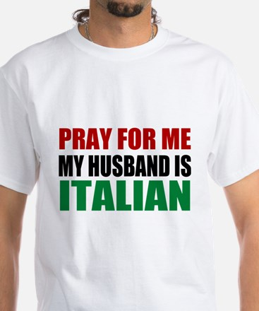 Pray Husband Italian Shirt