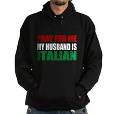 Pray Husband Italian Hoody