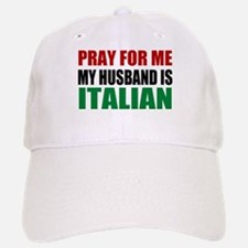 Pray Husband Italian Baseball Baseball Cap