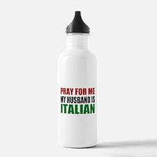 Pray Husband Italian Water Bottle