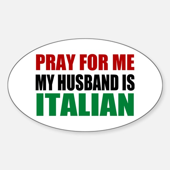 Pray Husband Italian Sticker (Oval)