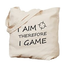 I aim, therefore, I game! Tote Bag